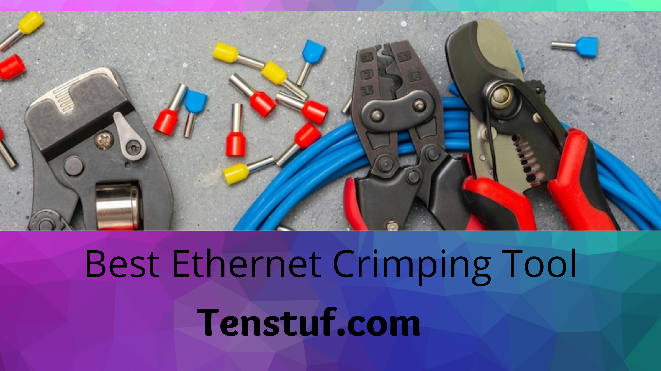Best Ethernet Crimper 2021 February Or Select Best Rj45 Crimper For You